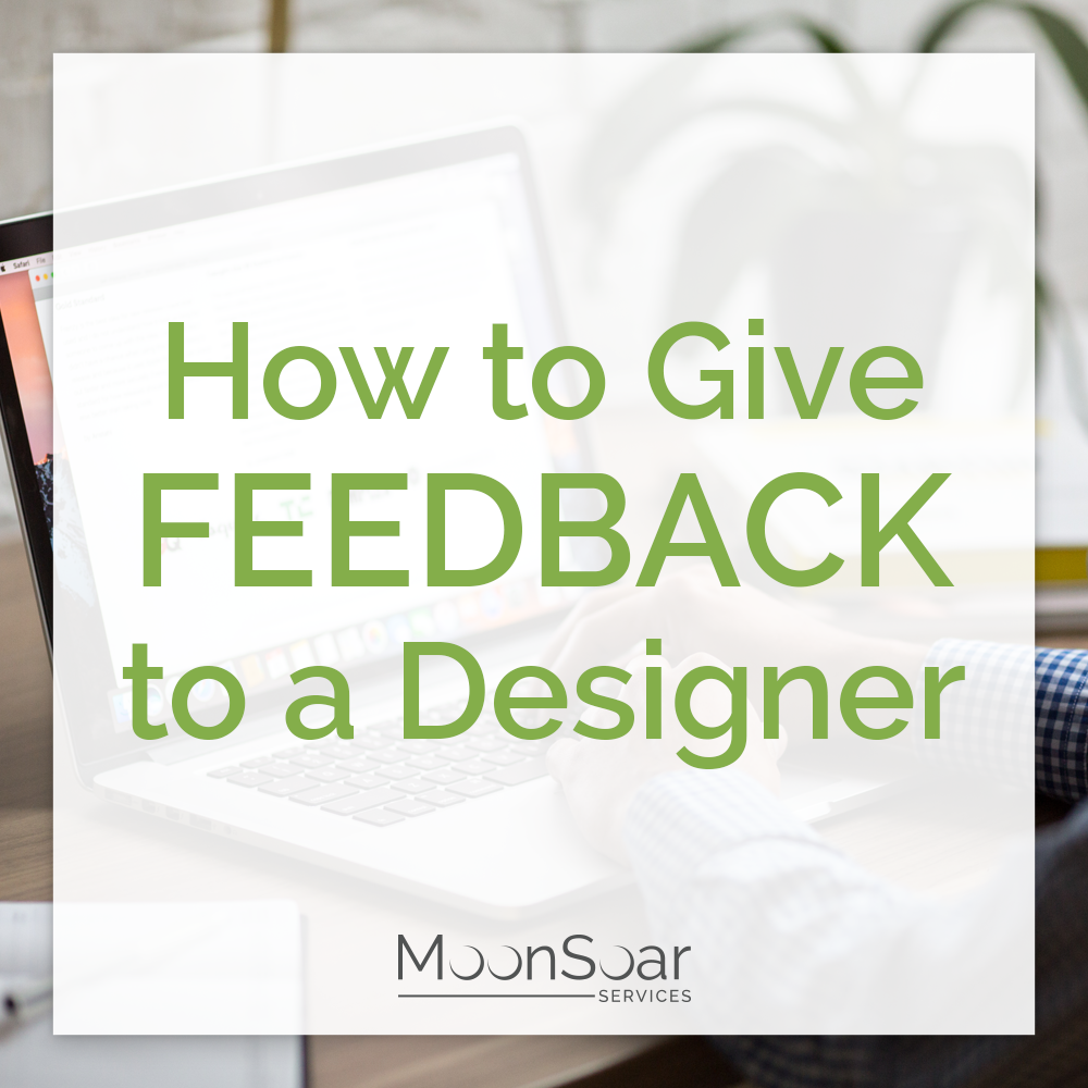 How to Give Feedback To A Designer