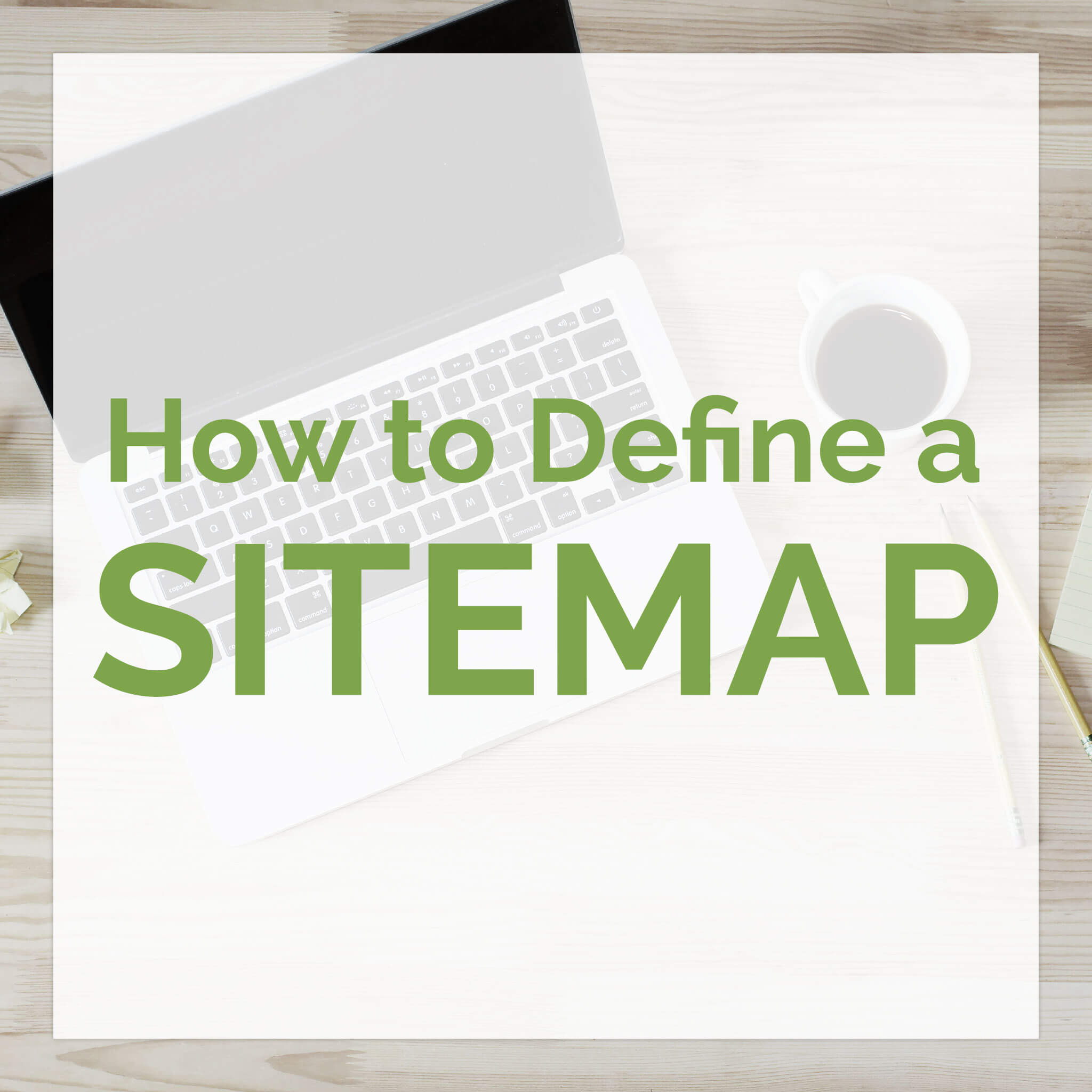 How to Define a Sitemap